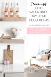 Chic and Simple Valentine's Day Home Decor Ideas   Curls and Cashmere