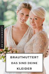 Brautmutterkleider Das Sind Die Schonsten Styles Ladenzeile Mutter Kleider Brautmutter Kleider Fur Die Brautmutter