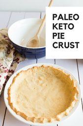 Überspringen Sie die Kohlenhydrate mit dieser Keto Pie Crust, die Sie mit Ihrem Lieblingsfett füllen können … – Keto