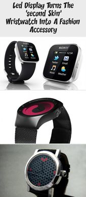 Led Display Turns The 'second Skin' Wristwatch Into A Fashion Accessory – Technology