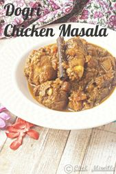 Dogri Chicken Masala – Homestyle Chicken Curry recipe from Kashmir I learned whe…