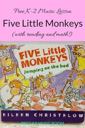 Free Ok-2 Music Lesson: 5 Little Monkeys (with math and studying!) – Becca's Music Room