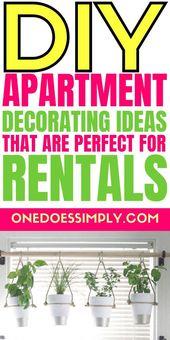 DIY Apartment Dekoration Ideen, die perfekt für Mieten sind – # Wohnung #decorating #DIY #i ….