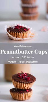 Peanutbutter Cups -vegan, paleo, zuckerfrei