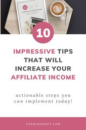 10 Easy Tips to Increase your Affiliate Income​