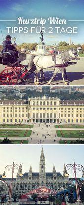 Kurztrip Wien – Die 10 besten Sehenswürdigkeiten und Highlights in 2 Tagen