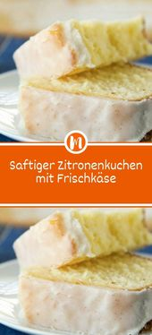 Saftiger Zitronenkuchen mit Frischkäse  – DESSERT