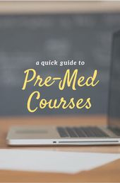 A Fast Information to Pre-Med Programs