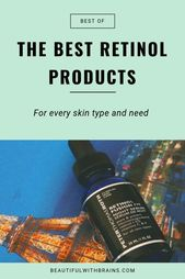WHAT ARE THE BEST PRODUCTS WITH RETINOL?