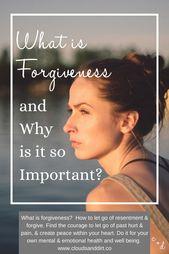 Was ist Vergebung und warum ist es so wichtig? – Mental Health