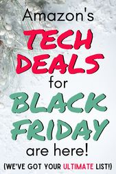 Save HUGE with Black Friday/Cyber Monday Tech Discounts