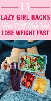 11 Lazy Girl Hacks, die Ihnen helfen, schnell Gewicht zu verlieren – #fast #Girl #Hacks #Laz