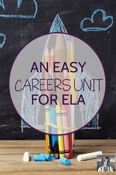 An Simple Careers Unit for ELA