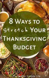 8 Möglichkeiten, Ihr Thanksgiving-Budget zu erweitern, #budget #Stretch #Thanksgiving #ThanksgivingDinn … – Thanksgiving Dinner