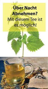 Über Nacht Gewicht verlieren? – Mit diesem Tee ist das möglich!   – GESUNDHEIT