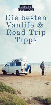 Van Life – les meilleurs conseils pour votre voyage en camping-car   – || Van Life ||