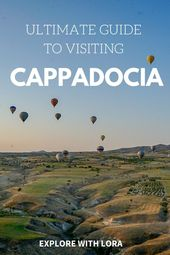 Ultimate Cappadocia Travel Guide: Best Tours and More – Explore with Lora