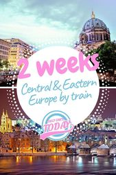 Interrail Eastern Europe and Central Europe in 2 Weeks