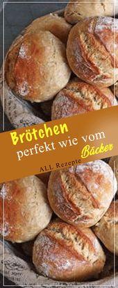 Panecillos, perfectos a partir de la panadería. # Cocina # Recetas #fácil # delicioso   – Brot  und Brötchen backen