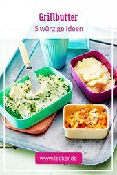 Grillbutter – 5 würzige Ideen zum Selbermachen| LECKER – Grill-Rezepte