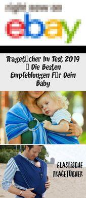 Tragetücher Im Test 2019 – Die Besten Empfehlungen Für Dein Baby – #baby #be…