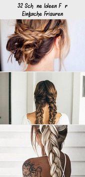 32 Schöne Ideen Für Einfache Frisuren