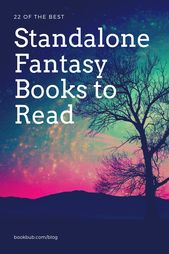 22 Standalone Fantasy Books for When You Don't Have Time for a Series  – Books
