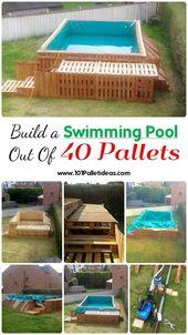 Bauen Sie ein Schwimmbad aus 40 Paletten #bauen #…
