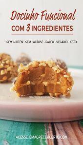 Docinho Funcional de 3 Ingredientes – Não Cozido – (Sem Glúten, Sem Lactose, Paleo, Vegan, Keto, Açúcar Não Refinado)   – Doces