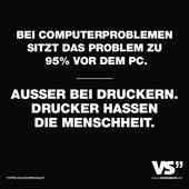 Visual Statements® Bei Computerproblemen liegt das Problem zu 95% vor dem PC. ….