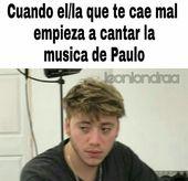 Memes De Paulo Londra – 41