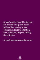 A person's Objectives Ought to Be To Give His Lady