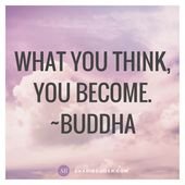 what you think, you become, buddha quote, buddha, mantra, quote, weight loss, su…
