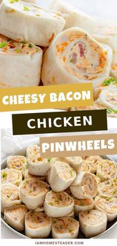 Cheesy Bacon Chicken Pinwheels