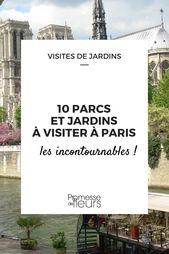 10 parcs et jardins à visiter à Paris