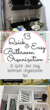 13 Quick And Easy Bathroom Organization Tips   – Bathroom