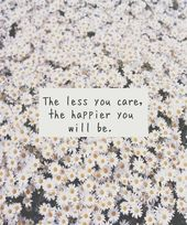 je mädel du dich interessierst, desto glücklicher wirst du sein Zitat – x