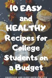 10 EINFACHE und GESUNDE Rezepte für Studenten mit kleinem Budget   – College Hacks