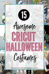 15 Awesome Cricut Halloween Costumes — Creative Cutting Classroom