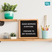 Trainer Letterboard Sayings You will Wish to Steal for Your Classroom
