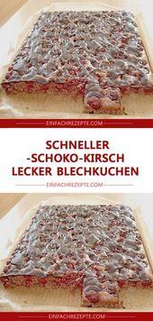 Schneller Schokoladen-Kirsch-leckerer Kuchen 😍 😍 😍   – backen