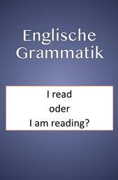 Englisch lernen Zeitformen: Die ing-Form