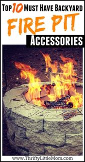 Top 10 Must Have Backyard Fire Pit Accessories Thrifty Little Mom Fire Pit Accessories Fire Pit Backyard Fire Pit Decor