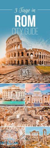 Rom in 3 Tagen – City Guide mit 17 großartigen Sehenswürdigkeiten, die jeder besichtigt haben sollte