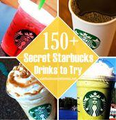 150+ Secret Starbucks Drinks to Try! Check out the list here: starbuckssecretme….   – Starbucks