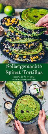 Spinat-Tortillas Rezept – einfach & vegan