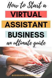 So starten Sie ein Virtual Assistant-Unternehmen: Ein ultimativer Leitfaden   – Increasing Income