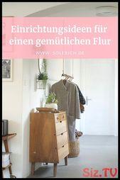 Einrichtungsideen für einen gemütlichen Flur!  Foto: -wundernest- #solebich #f…,  #einen #E…