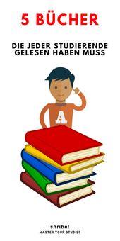 5 Bücher, die jeder Studierende gelesen haben muss