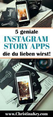 Instagram Stories – 5 geniale Apps die Deine Story noch spannender machen – Kreative Fotografie Tipps und Foto Hacks